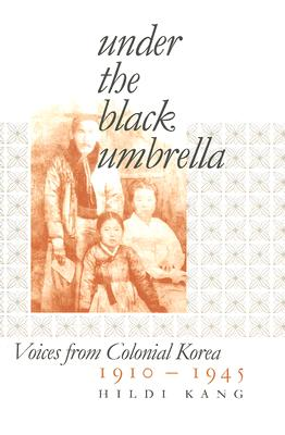 Under the Black Umbrella By Kang, Hildi